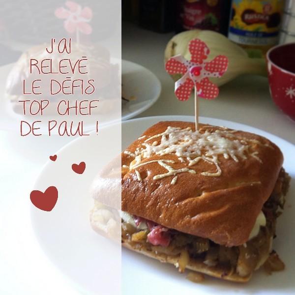 J'ai relevé le défi de PAUL : mon sandwich Top Chef à moi ! {RECETTE}
