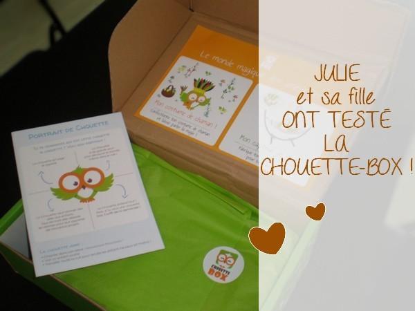 Julie et sa fille ont testé la CHOUETTE BOX {TEST &amp&#x3B; AVIS}