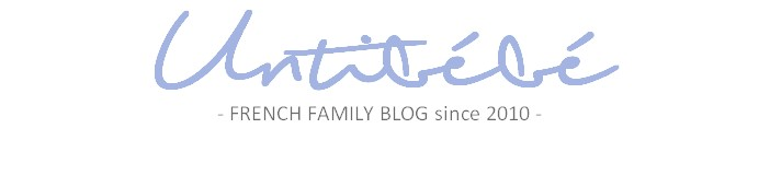 UntiBebe family – Blog lifestyle & famille