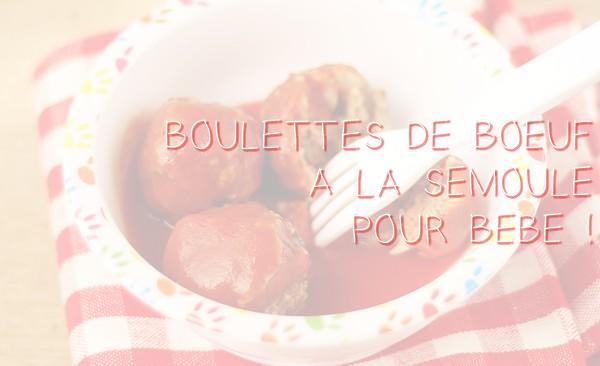 boulette_boeuf-semoule-bebe.jpg
