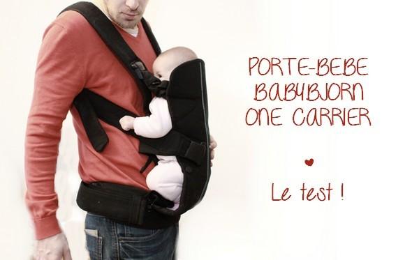 On a testé le porte-bébé Babybjorn One {TEST & AVIS}