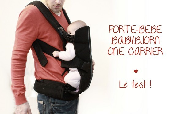 On A Testé Le Porte Bébé Babybjorn One Untibebe
