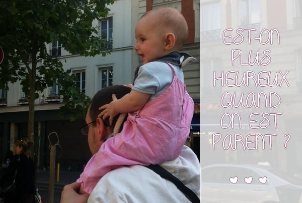 Est-on plus heureux quand on est parent ?