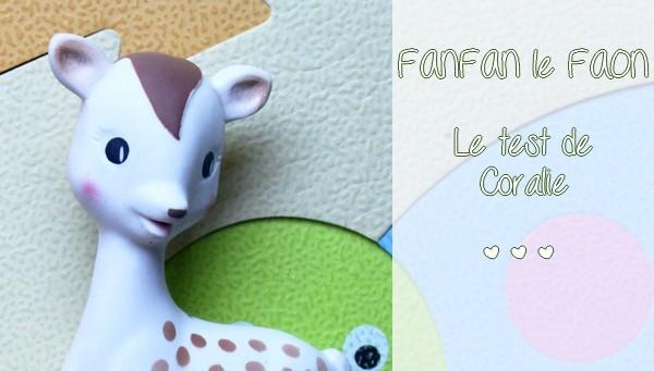 Coralie et Sören ont testé Fanfan le faon, le petit frère de Sophie la girafe ! {TEST & AVIS}