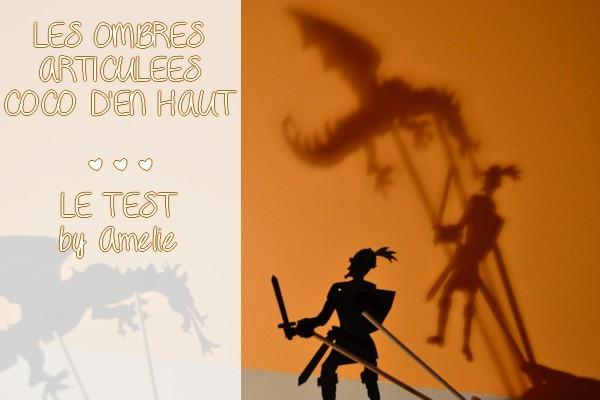 Les formidables ombres articulées testées et approuvées par Amélie {TEST &amp&#x3B; AVIS}