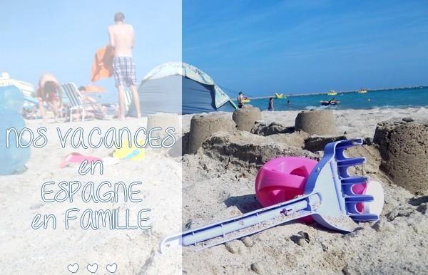 Sea, baby and sun : nos vacances en Espagne en famille