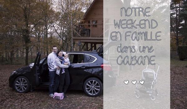En route pour un week-end familial dans une cabane en bois !