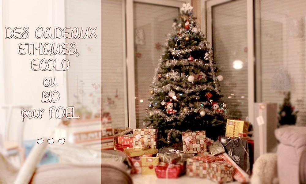 Mes idées cadeaux éthiques, bio et écolo pour Noël