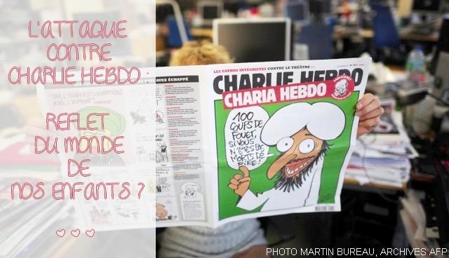 L'attaque contre Charlie Hebdo : reflet du monde de nos enfants ? #jesuischarlie