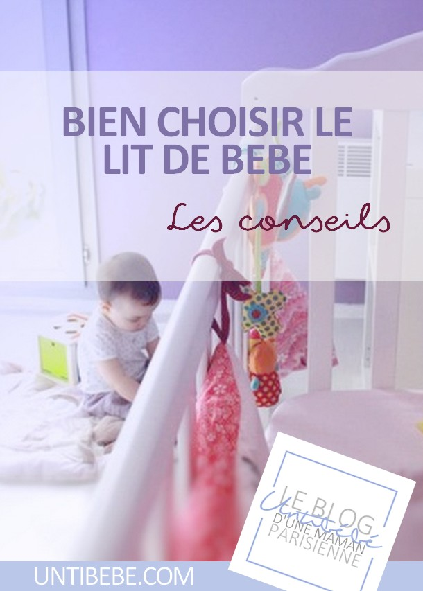 et choisir un lit b b ou un lit enfant de qualit untibebe mag parents. Black Bedroom Furniture Sets. Home Design Ideas