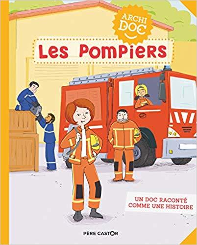 Livre Les Pompiers Archidoc Pere Castor